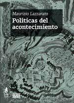POLITICAS DEL ACONTECIMIENTO