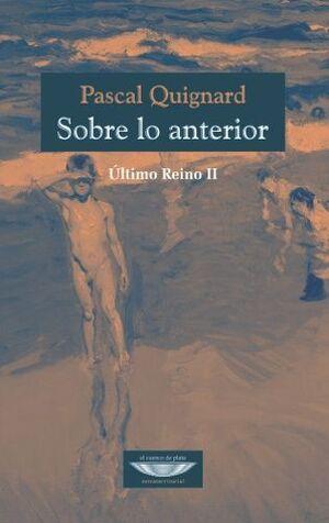 SOBRE LO ANTERIOR EL ULTIMO REINO II