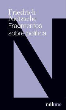 FRAGMENTOS SOBRE POLITICA