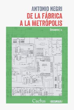 DE LA FÁBRICA A LA METRÓPOLIS