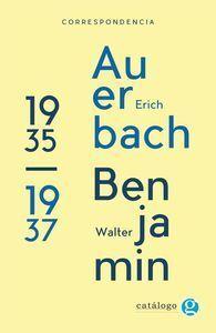 CORRESPONDENCIA ERICH AUERBACH Y WALTER BENJAMIN 1935 - 1937
