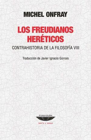 LOS FREUDIANOS HERETICOS