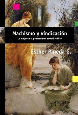 MACHISMO Y VINDICACIÓN