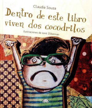 DENTRO DE ESTE LIBRO VIVEN DOS COCODRILOS