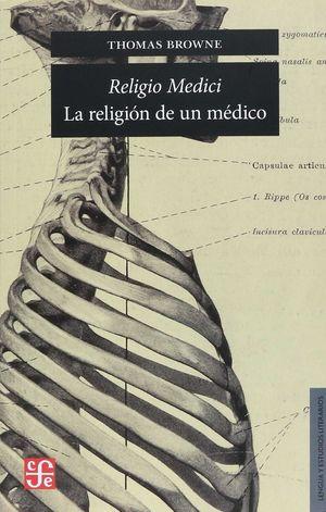 RELIGIO MEDICI: LA RELIGION DE UN MEDICO