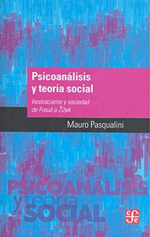 PSICOANÁLISIS Y TEORÍA SOCIAL