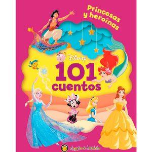 101 CUENTOS PARA PRINCESAS Y HEROÍNAS